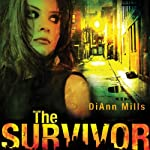 The Survivor | DiAnn Mills