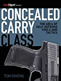 Concealed Carry Class The ABCs of Self Defense Tools and Tactics