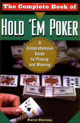 The Complete Book Of Hold 'Em Poker: A Comprehensive Guide to Playing and Winning PDF