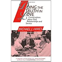 Doing the Truth in Love: Conversations About God, Relationships, and Service