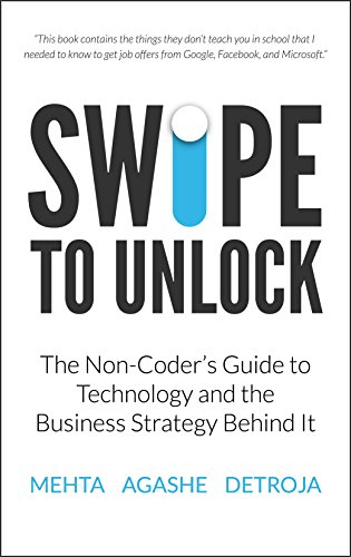 Swipe to Unlock: The Non-Coder's Guide to Technology and the Business Strategy Behind It cover