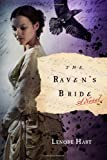 The Raven's Bride, Lenore Hart, 0312604335