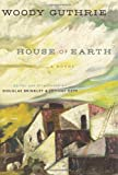 House of Earth, Woody Guthrie, 0062248391