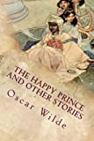 the happy prince and other stories illustrated