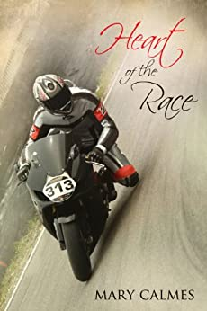 Heart of the Race by [Calmes, Mary]