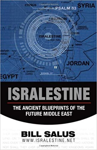 Isralestine the ancient blueprints of the future middle east bill isralestine the ancient blueprints of the future middle east bill salus 9780981495774 amazon books malvernweather Images