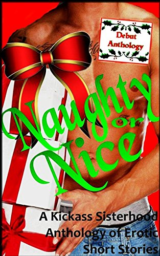 Books : Naughty or Nice: An Anthology of Erotic Short Stories