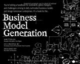 you business model - Business Model Generation: A Handbook for Visionaries, Game Changers, and Challengers (deluxe version)