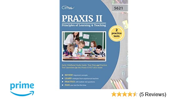Praxis Ii Principles Of Learning And Teaching Early Childhood Study