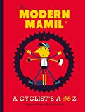 img - for The Modern MAMIL (Middle-aged Man in Lycra): A Cyclist's A to Z book / textbook / text book