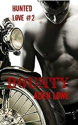 Bounty (Hunted Love Book 2)