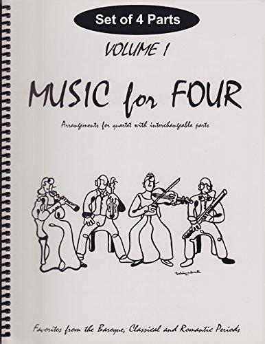 (Music for Four, Volume 1 - Baroque, Classical & Romantic Favorites SET of 4 PARTS (for String Quartet - 2 Violins, Viola, Cello))
