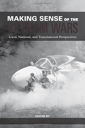 Making Sense of the Vietnam Wars: Local, National, and Transnational Perspectives (Reinterpreting History: How Historica