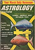 Astrology Guide, vol. 22, no. 3 (March 1959): Florida--America's Most Historical State, Alma Graning's Forecast: World of Tomorrow, Flying Saucer Enigma, Handwriting Analysis, Numerology