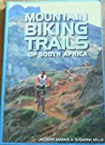 img - for Mountain Biking Trails of South Africa book / textbook / text book