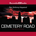 Cemetery Road   Gar Anthony Haywood