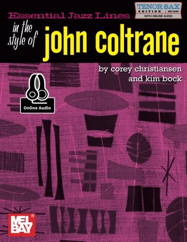Essential Jazz Lines in the Style of John Coltrane: Tenor