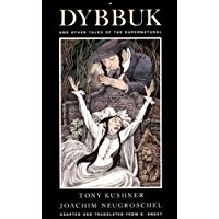 A Dybbuk: and Other Tales of the Supernatural