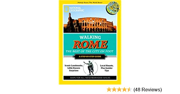 Walking Rome: National Geographic: 9781426208720: Amazon.com ...