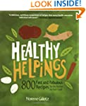 Healthy Helpings: 800 Fast and Fabulo...
