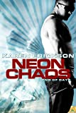 Neon Chaos (End of Days Book 2)
