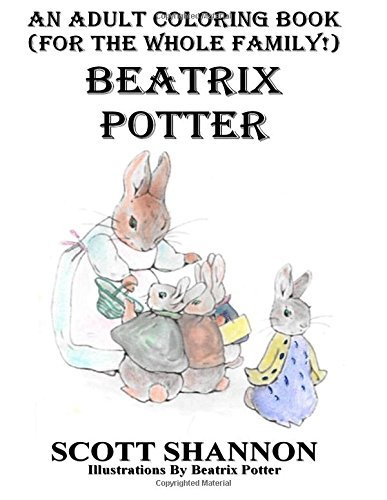 an adult coloring book for the whole family beatrix potter amazoncouk scott shannon beatrix potter 9781519574329 books