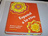Espanol a lo vivo, Terrence L. Hansen and Ernest J. Wilkins, 0471018074