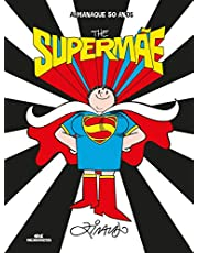 The Supermãe: Almanaque 50 anos