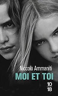 Moi et toi, Ammaniti, Niccolò
