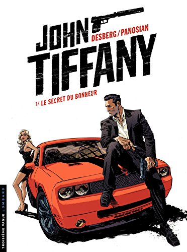 John Tiffany - tome 1 - Le secret du bonheur (French Edition)