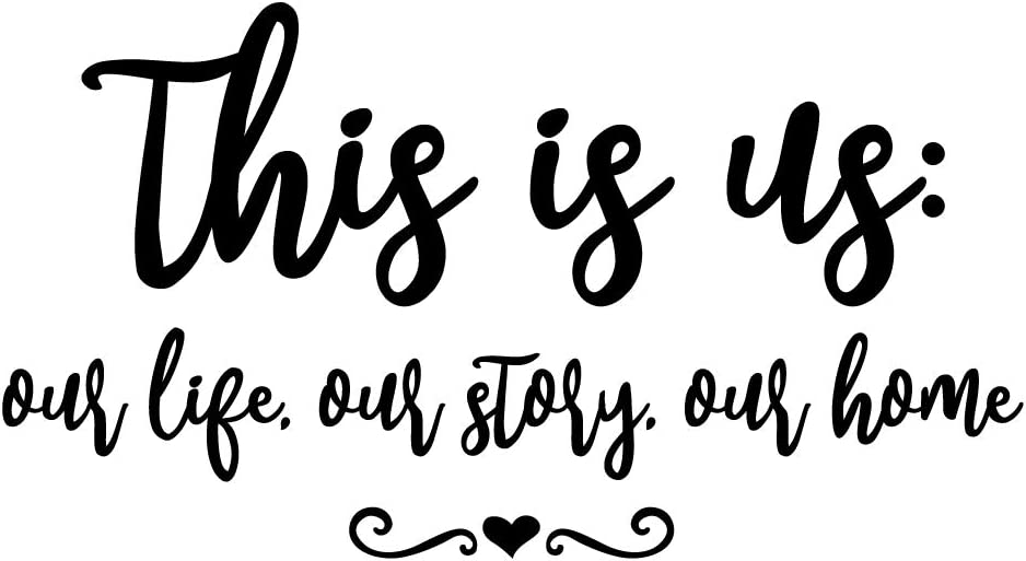 ZSSZ This is Us Our Life Our Story Our Home Vinyl Wall Decals Lettering Quotes Printable Wall Art Motto Words Home Décor