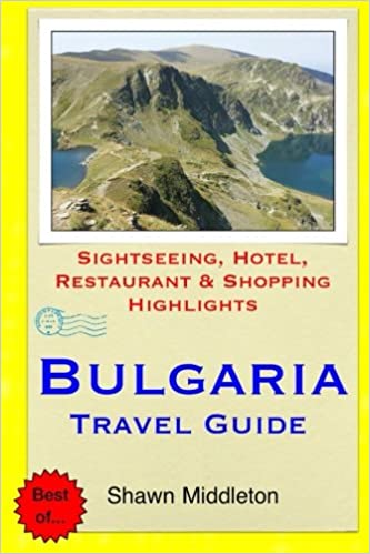 Bulgaria Travel Guide Restaurant /& Shopping Highlights Sightseeing Hotel