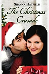 The Christmas Crusade: Sweet Holiday Romance
