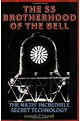 The SS Brotherhood of the Bell: Nasa's Nazis, JFK, And Majic-12 Paperback
