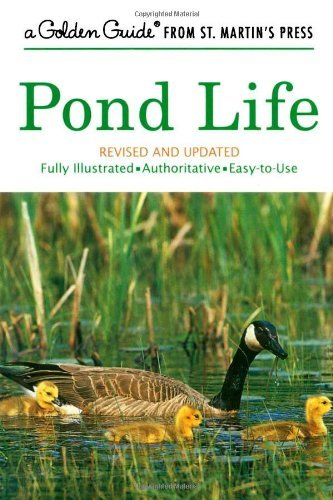 Pond Life (A Golden Guide from St. Martin's Press) by George K. Reid (2001-04-14) ()