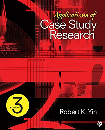 Applications of Case Study Research (Yin Case Study Research Design And Methods)