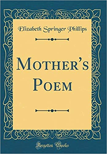 Buy Mother's Poem (Classic Reprint) Book Online at Low Prices in