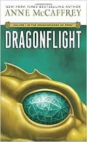 dragonflight dragonriders of pern volume 1 anne