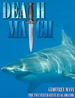 Death Match: Twentieth Century Gladiator by [Mann, Geoffrey]