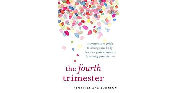 Amazon.com: The Fourth Trimester: A Postpartum Guide to ...