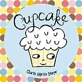 Cupcake, Charise Mericle Harper, 1423118979