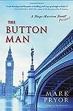img - for The Button Man: A Hugo Marston Novel by Mark Pryor (2014-09-02) book / textbook / text book