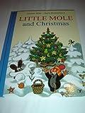 Little Mole and Christmas / Concept and Illustrations by Zdenek Miler / Text: Hana Doskocilova / Krtek / Maulwurf / Kisvakond