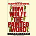 The Painted Word Audiobook by Tom Wolfe Narrated by Harold N. Cropp