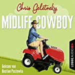 Midlife-Cowboy | Chris Geletneky