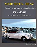 MERCEDES-BENZ, The 1950s 300, 300S Series: From the 300 Sedan to the 300Sc Roadster