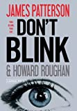 Don't Blink by Patterson, James, Roughan, Howard(September 27, 2010) Hardcover