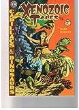Xenozoic Tales Number Fourteen (Xenozoic Tales)