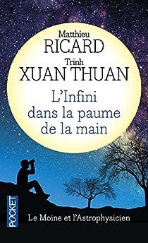 L'Infini dans la paume de la main : Du big-bang à l'éveil par Ricard