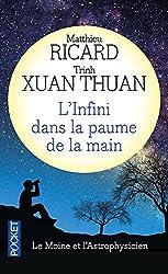 L'Infini dans la paume de la main - Le moine et l'astrophysicien
